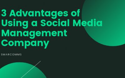 3 Advantages of Using a Social Media Management Company